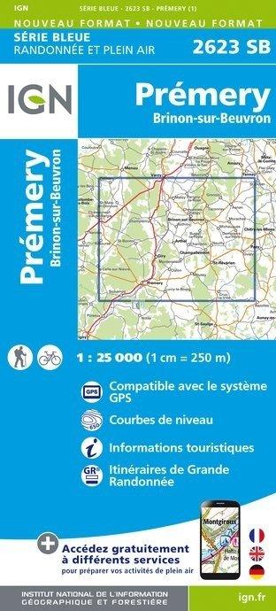 SB-2623SB Prémery, Brinon-sur-Beuvron | wandelkaart 1:25.000 9782758537274  IGN Serie Bleue (vernieuwd)  Wandelkaarten Morvan