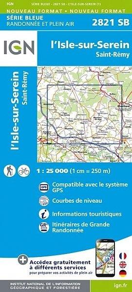 SB-2821SB  l'Isle-sur-Serein | wandelkaart 1:25.000 9782758537342  IGN Serie Bleue (vernieuwd)  Wandelkaarten