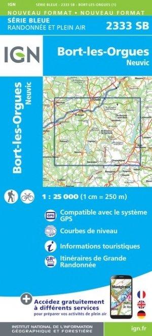 SB-2333SB Bort-les-Orgues, Neuvic | wandelkaart 1:25.000 9782758546238  IGN Serie Bleue (vernieuwd)  Wandelkaarten Auvergne, Cantal, Forez