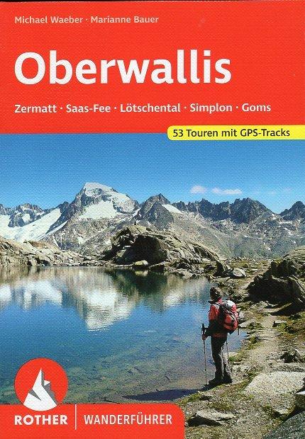 Oberwallis | Rother Wanderführer (wandelgids) 9783763341276  Bergverlag Rother RWG  Wandelgidsen Wallis