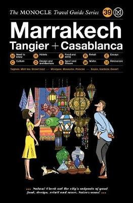The Monocle Travel Guide to Marrakech 9783899559729  Gestalten   Reisgidsen Marokko