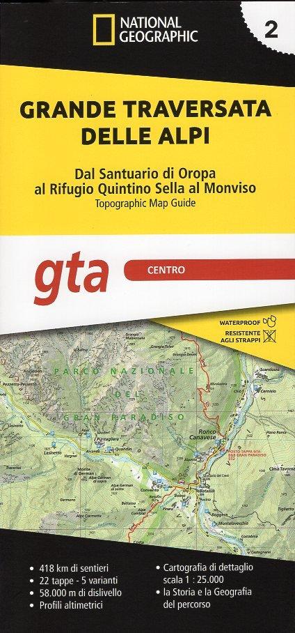 GTA 2: Centro - Grande Traversata delle Alpi | wandelatlas GTA, deel MIDDEN 9788869853708  National Geographic   Wandelgidsen, Wandelkaarten, Meerdaagse wandelroutes Ligurië, Piemonte, Lombardije