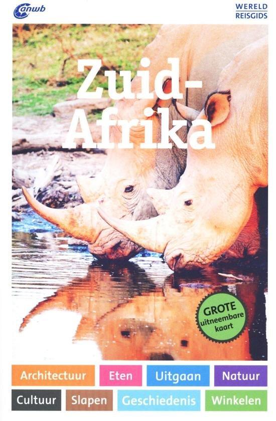 ANWB Wereldreisgids Zuid-Afrika 9789018045470  ANWB Wereldreisgidsen  Reisgidsen Zuid-Afrika