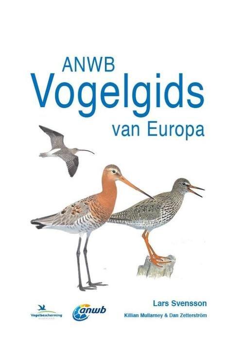ANWB Vogelgids 9789021572598 Lars Svensson Kosmos   Natuurgidsen, Vogelboeken Europa