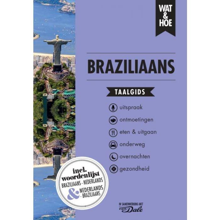 Wat en Hoe: Braziliaans | taalgids 9789021574790  Kosmos Wat en Hoe Taalgids  Taalgidsen en Woordenboeken Brazilië
