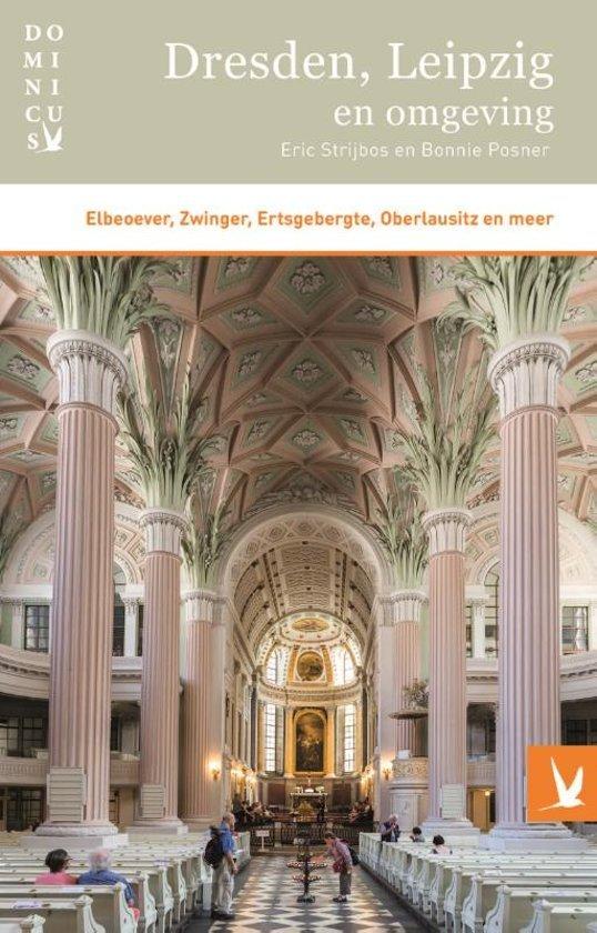 Dominicus reisgids Dresden, Leipzig en omgeving 9789025764951  Gottmer Dominicus reisgidsen  Reisgidsen Dresden, Leipzig