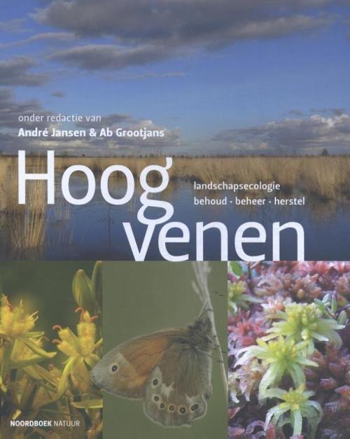 Hoogvenen 9789056155520 André Jansen Uitgeverij Noordboek   Natuurgidsen Nederland