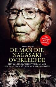 De man die Nagasaki overleefde 9789089757937 Vincent, Gregor Just Publishers   Reisverhalen Indonesië, Japan