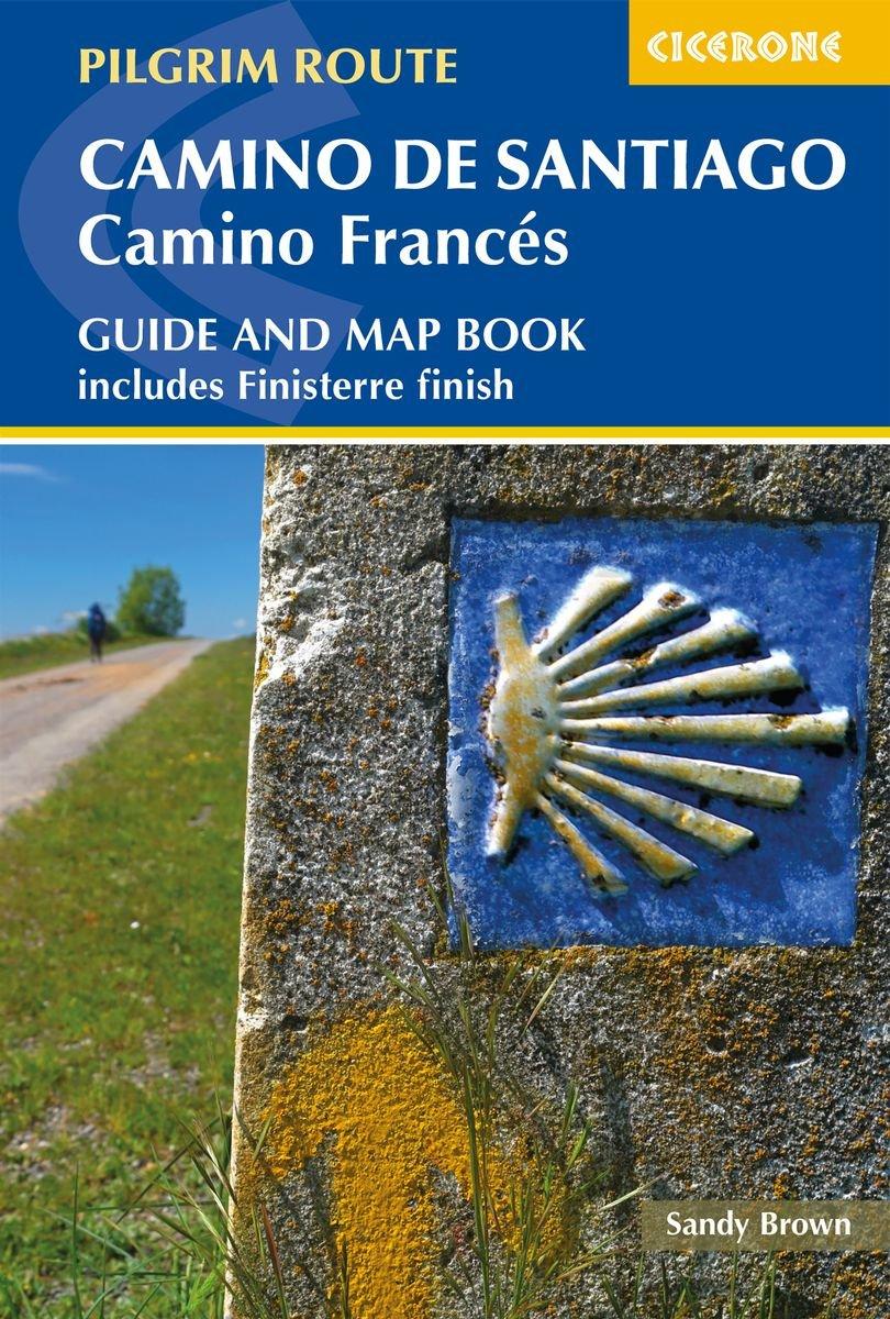 Camino de Santiago: Camino Frances 9781786310040 Sandy Brown Cicerone Press   Santiago de Compostela, Wandelgidsen Noordwest-Spanje, Compostela, Picos de Europa