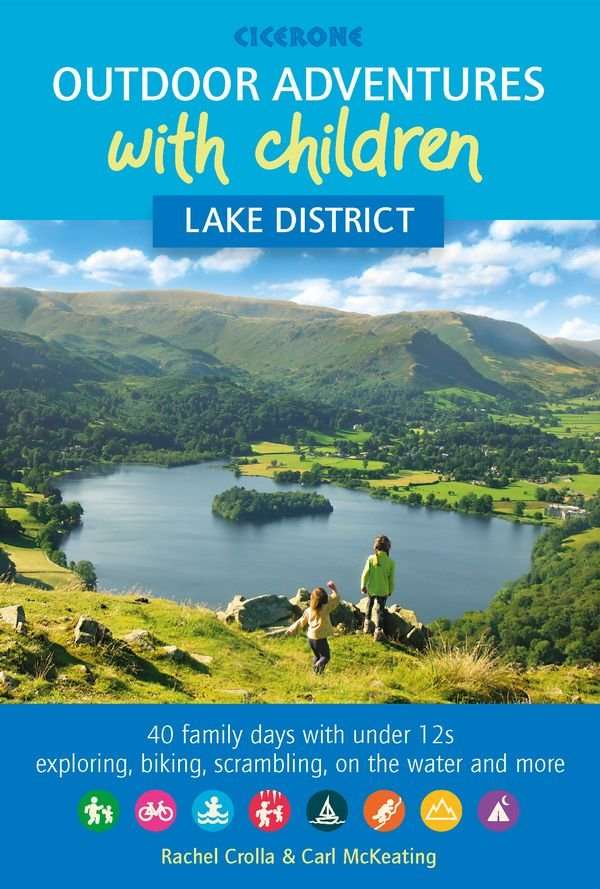 Lake District: Outdoor Adventures with Children 9781852849566 Rachel Crolla, Carl McKeating Cicerone Press   Reizen met kinderen, Wandelgidsen Noord-Engeland