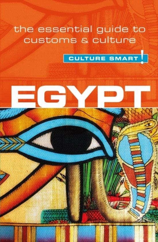 Egypt Culture Smart! 9781857336719 Zayan Jailan Kuperard Culture Smart  Landeninformatie Egypte