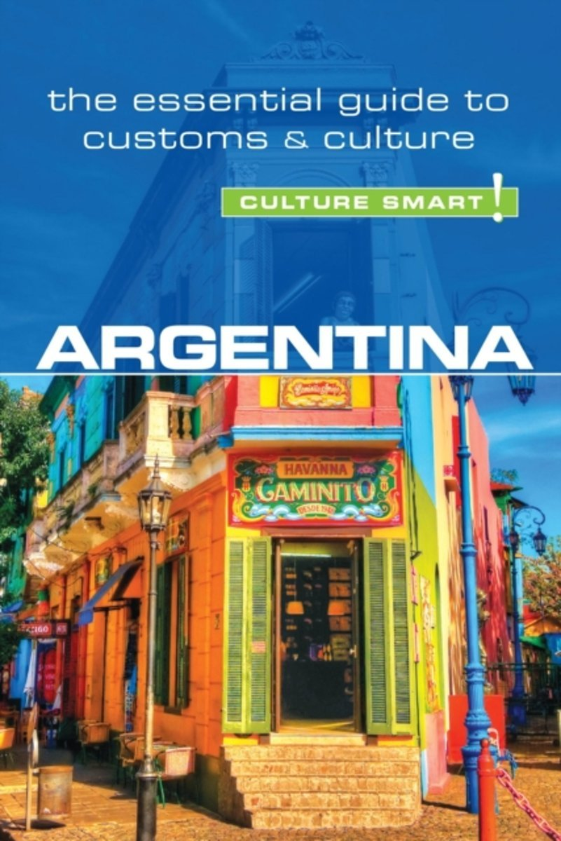 Argentina Culture Smart! 9781857337051  Kuperard Culture Smart  Landeninformatie Chili, Argentinië, Patagonië