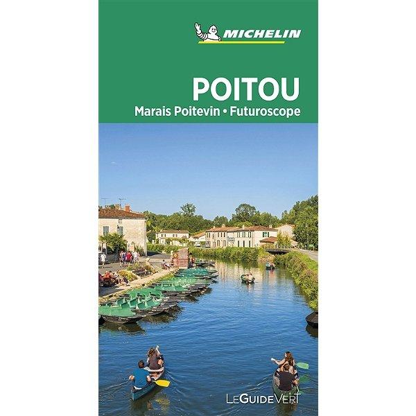 Poitou,  Marais Poitevin   Guide Vert Michelingids 9782067242975  Michelin Guides Verts  Reisgidsen Loire Atlantique, Charente, Vendée