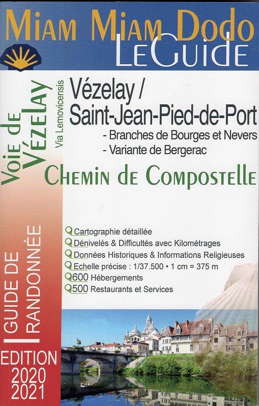 Miam-Miam-Dodo: Vézelay - Saint-Jean-Pied-de-Port 9782380060010  Vieux Crayon Miam Miam Dodo  Santiago de Compostela, Wandelgidsen Frankrijk