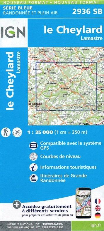 SB-2936SB Le Cheylard, Lamastre | wandelkaart 1:25.000 9782758539100  IGN Serie Bleue (vernieuwd)  Wandelkaarten Ardèche