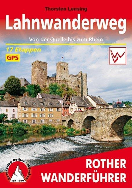 Lahnwanderweg | Rother Wanderführer (wandelgids) 9783763344925  Bergverlag Rother RWG  Meerdaagse wandelroutes, Wandelgidsen Noord- en Midden-Hessen, Kassel