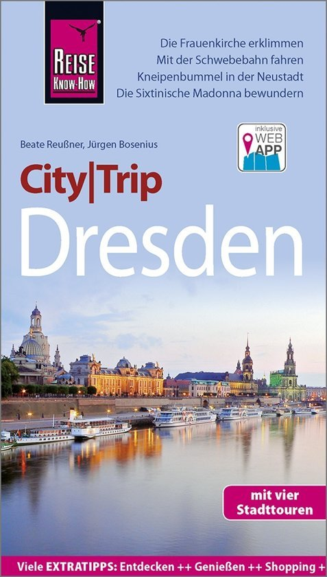 City Trip Dresden 9783831732005  Reise Know-How City Trip  Reisgidsen Sachsen, Thüringen, Dresden