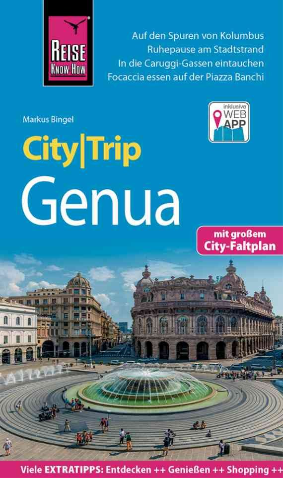 Genua CityTrip | reisgids 9783831732692  Reise Know-How City Trip  Reisgidsen Ligurië, Piemonte, Lombardije