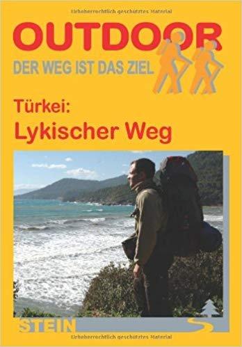 Lykischer Weg   wandelgids (Duitstalig) 9783866865570 Hennemann Conrad Stein Verlag Outdoor - Der Weg ist das Ziel  Meerdaagse wandelroutes, Wandelgidsen Turkse Riviera, overig Turkije