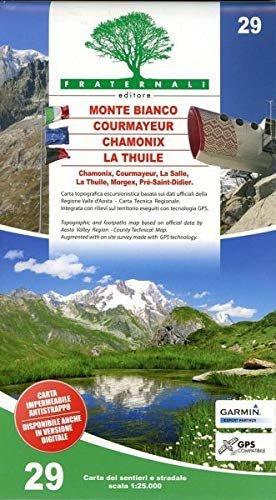 FRA-29  Monte Bianco - Courmayeur - La Thuile | wandelkaart 1:25.000 9788897465461  Fraternali Editore   Wandelkaarten Ligurië, Piemonte, Lombardije