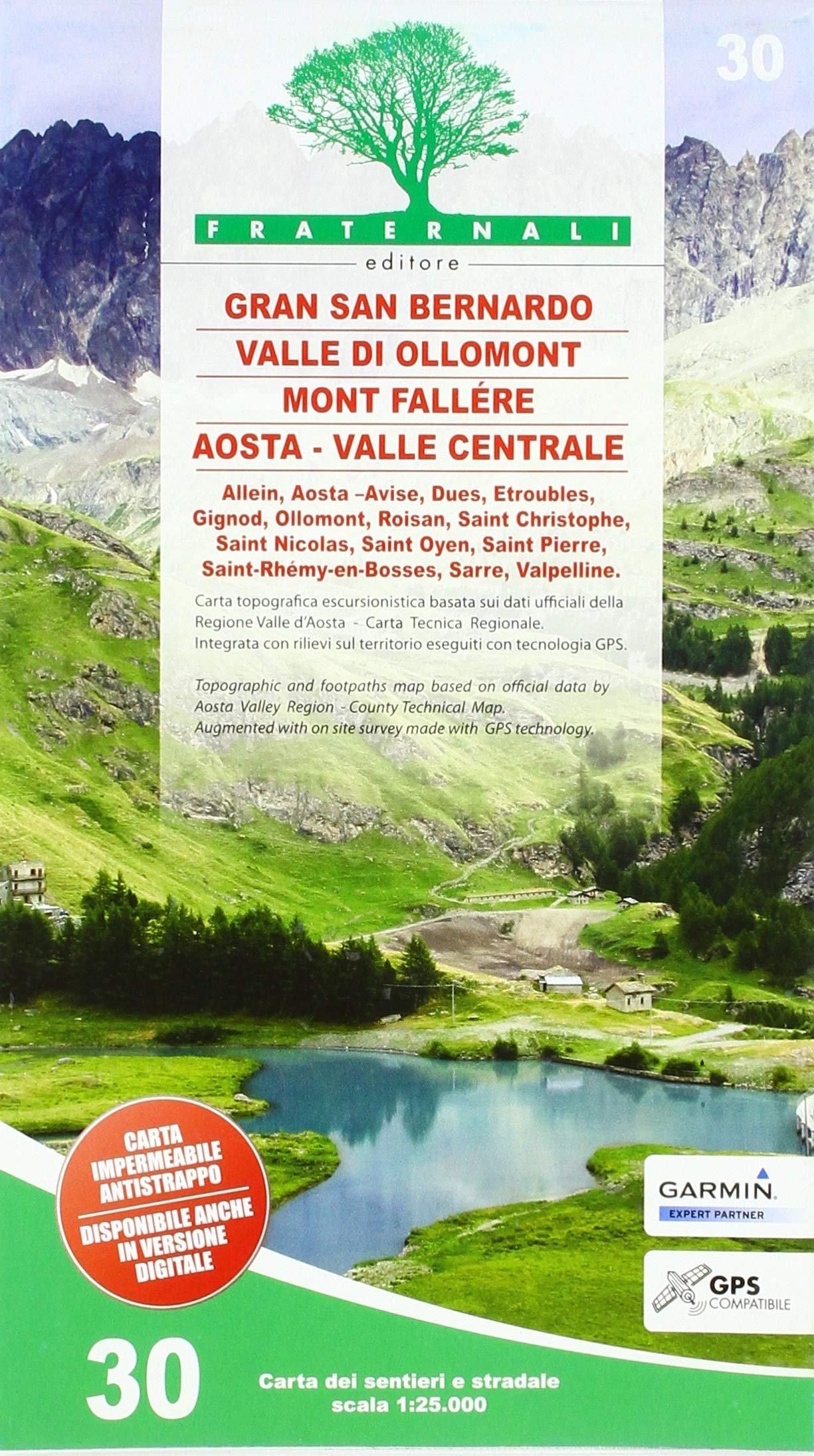 FRA-30 Gran San Bernardo - Valle di Ollomont-  Mont Fallére - Aosta | wandelkaart 1:25.000 9788897465478  Fraternali Editore   Wandelkaarten Ligurië, Piemonte, Lombardije
