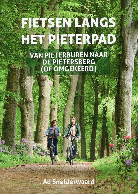 Fietsen langs het Pieterpad | Robert Poutsma 9789038926940  Elmar   Fietsgidsen Nederland