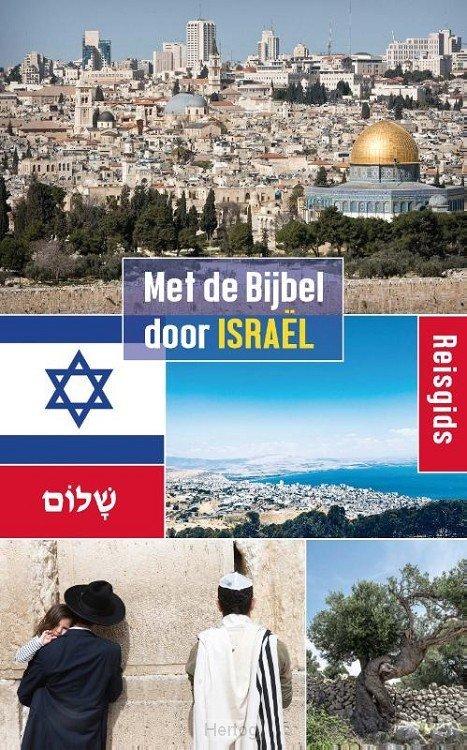 Met de Bijbel door Israël 9789087181789 Wim Hulsman De Banier   Reisgidsen Israël, Palestina