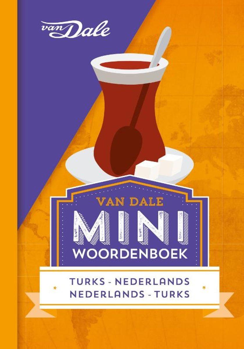 Turks-Nederlands v.v.   miniwoordenboek 9789460774294  Van Dale Miniwoordenboek  Taalgidsen en Woordenboeken Turkije