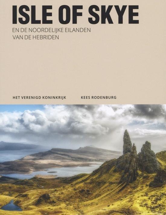 Isle of Skye & de Noordelijke eilanden van de Hebriden 9789493160224  Edicola   Reisgidsen Schotland