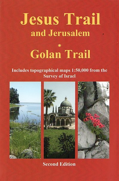 Hiking the Jesus Trail & Golan Trail | wandelgids 9789654205757  Village To Village Press   Wandelgidsen, Meerdaagse wandelroutes Israël, Palestina
