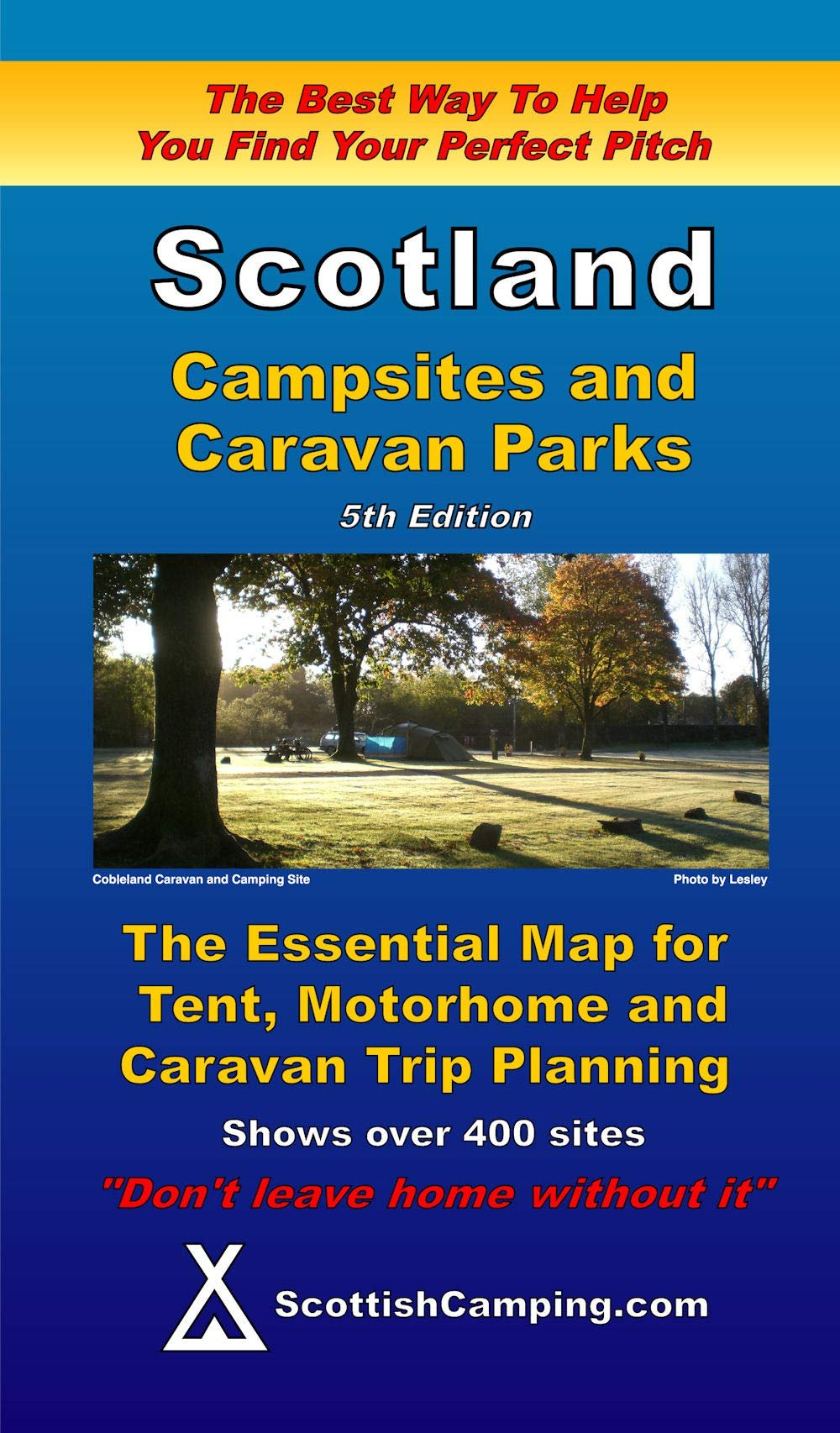 Scotland - Campsites and Caravan Parks Map 9780955304965  Scottish Camping.Com Ltd   Campinggidsen Schotland