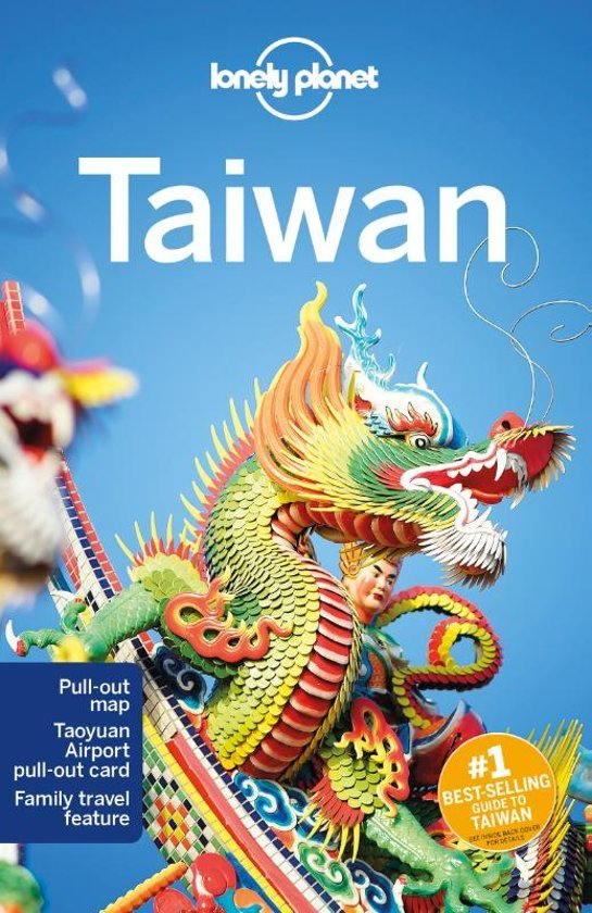 Lonely Planet Taiwan 9781787013858  Lonely Planet Travel Guides  Reisgidsen Taiwan