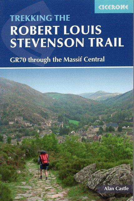 The Robert Louis Stevenson Trail | wandelgids * 9781852845117 Alan Castle Cicerone Press   Wandelgidsen Cevennen, Lozère, Gard en Aveyron