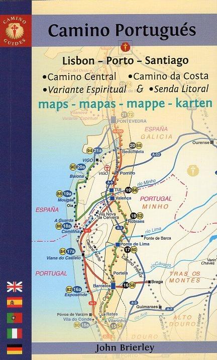 Camino Portugués Maps | kaartenatlasje Jacobsroute 9781912216147 John Brierley John Brierley / Camino Guides   Santiago de Compostela, Wandelgidsen Noord en Midden-Portugal, Lissabon
