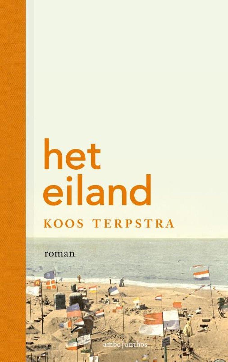 Het Eiland | Koos Terpstra 9789026343391 Koos Terpstra Ambo, Anthos   Reisverhalen Waddeneilanden en Waddenzee