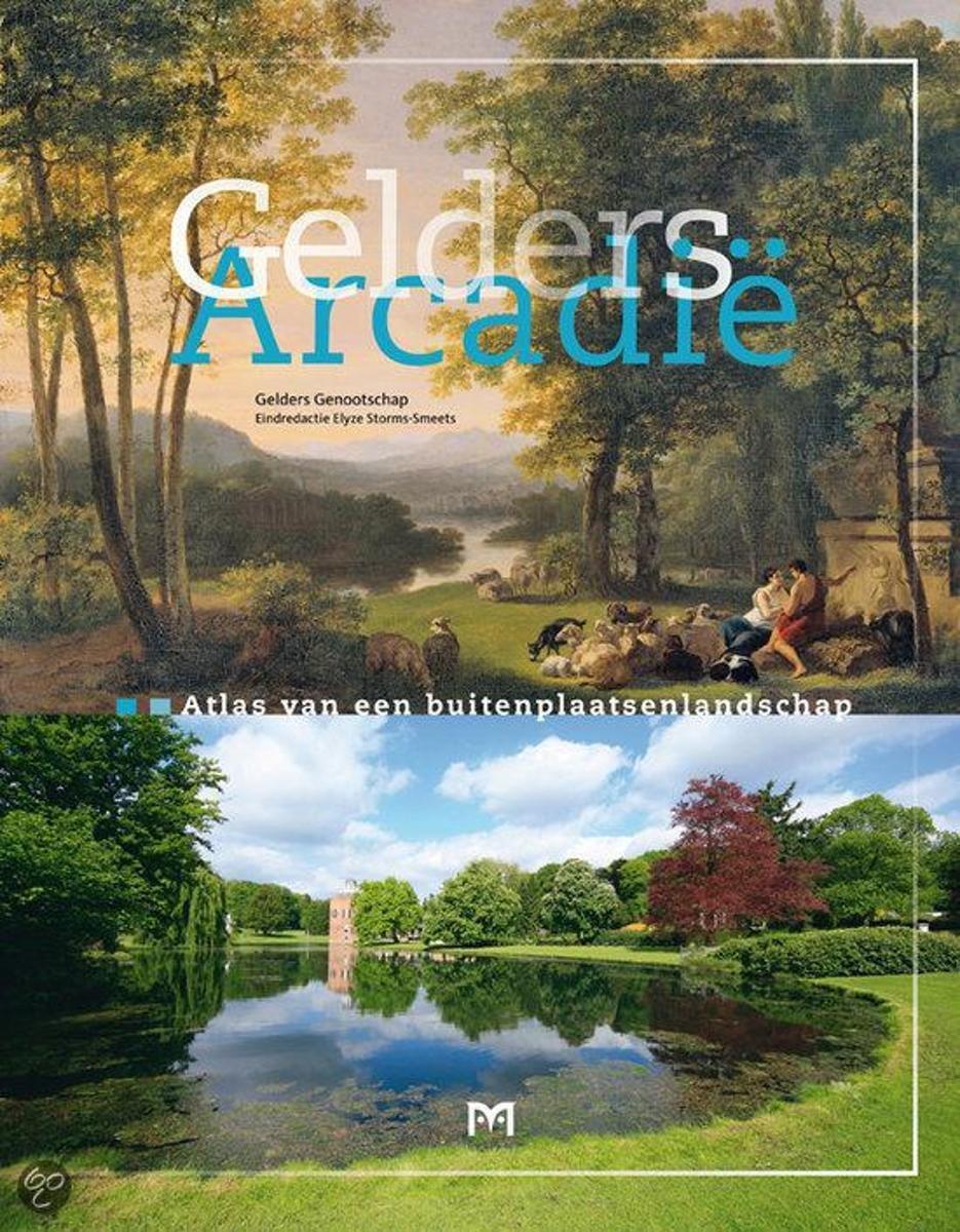 Gelders Arcadië 9789053454282  Matrijs   Landeninformatie Arnhem en de Veluwe