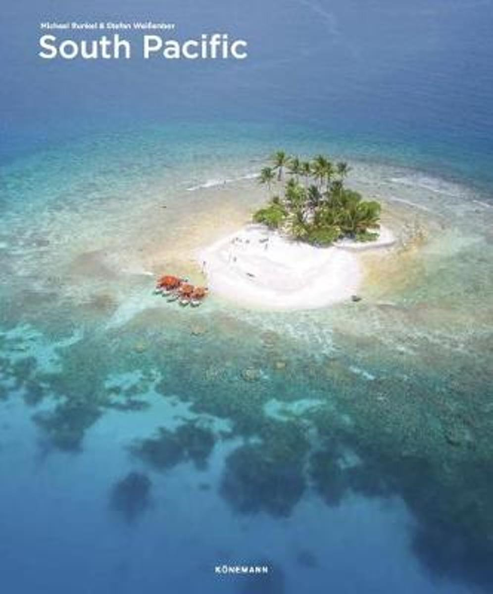 South Pacific | fotoboek 9783741922435  Könemann   Fotoboeken Pacifische Oceaan (Pacific)