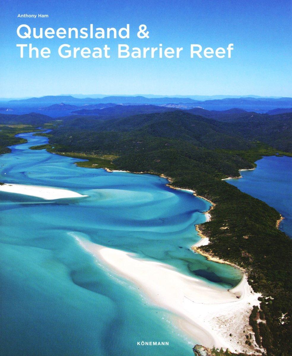 Queensland & Great Barrier Reef 9783741923098  Könemann   Fotoboeken Australië