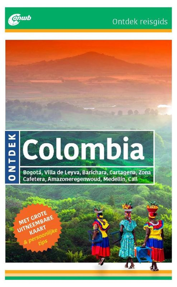 ANWB reisgids Ontdek Colombia 9789018046279  ANWB ANWB Ontdek gidsen  Reisgidsen Colombia