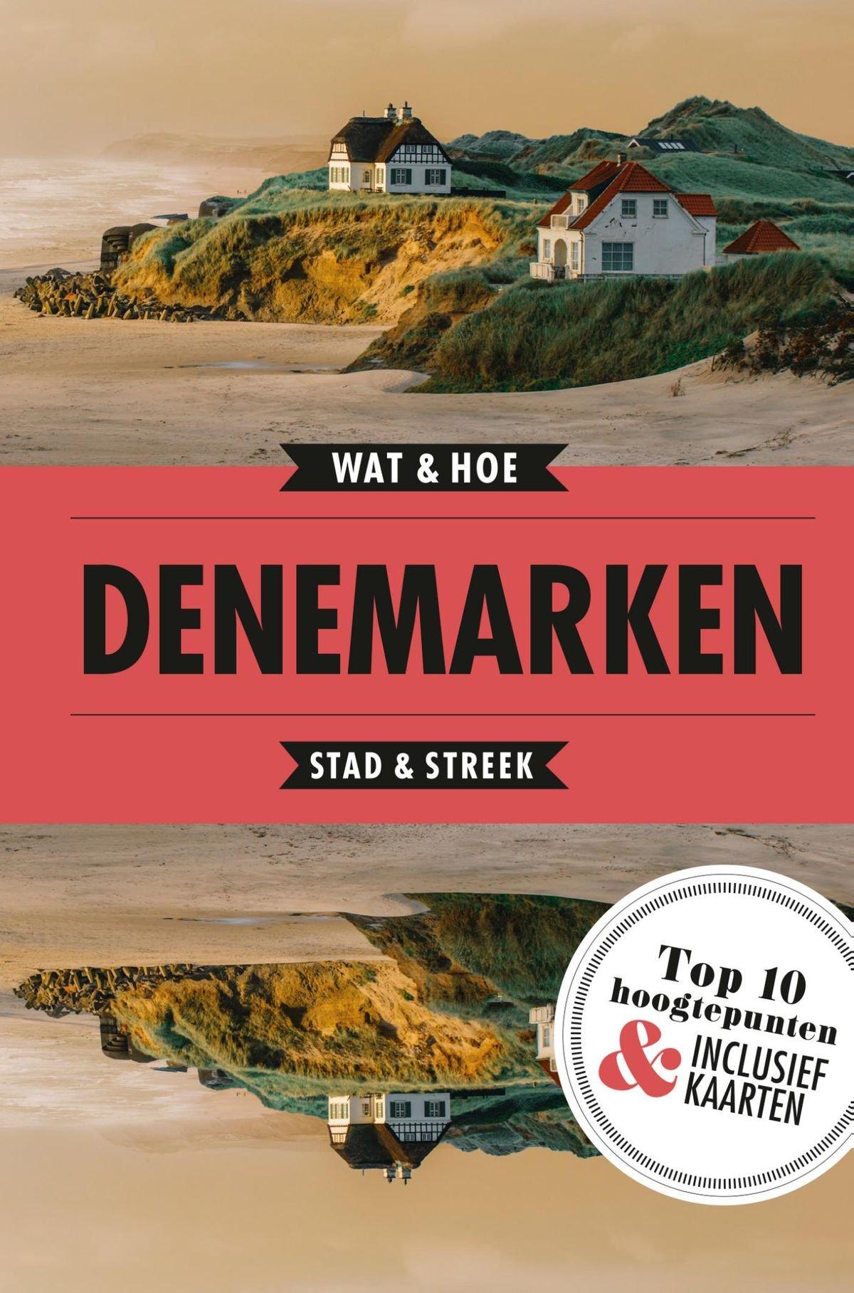 Wat & Hoe: Denemarken 9789021574233  Kosmos Wat & Hoe  Reisgidsen Denemarken