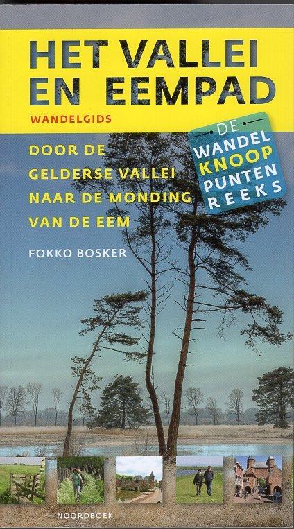 Het Vallei en Eempad 9789056156251 Fokko Bosker Noordboek Wandelknooppuntenreeks  Meerdaagse wandelroutes, Wandelgidsen Arnhem en de Veluwe, Utrecht