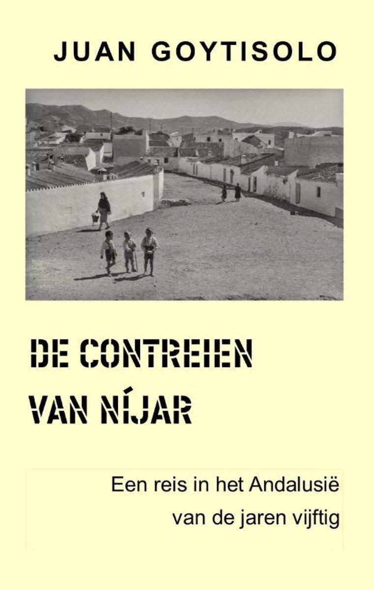 De Contreien van Níjar   Juan Goytisolo 9789082005950 Juan Goytisolo A.A. Hoogteiling   Historische reisgidsen, Reisverhalen Andalusië