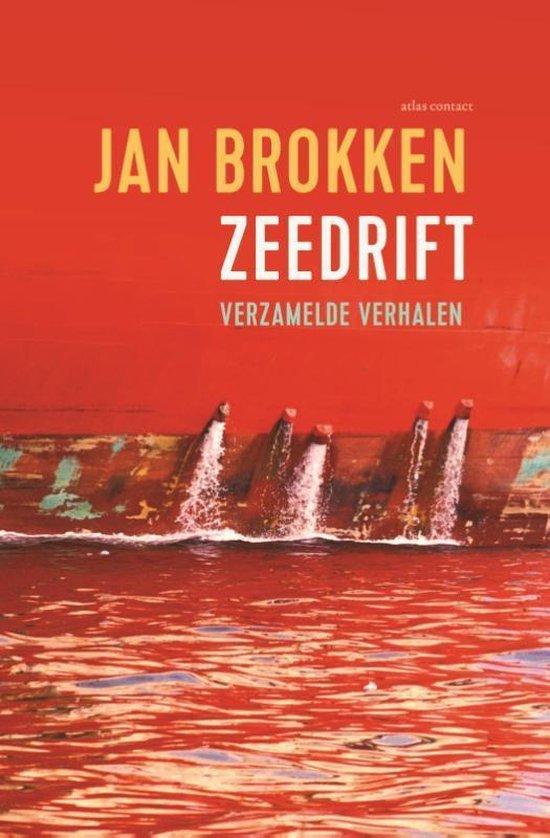 Zeedrift | verzamelde verhalen van Jan Brokken 9789045038469 Jan Brokken Atlas-Contact   Reisverhalen Wereld als geheel