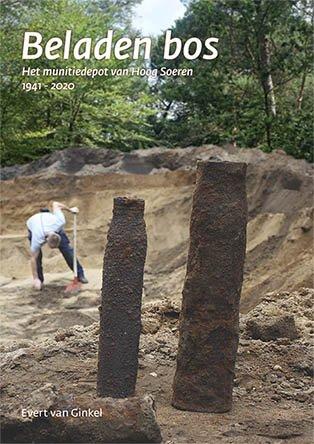 Beladen Bos   Evert van Ginkel 9789089320476  SPA uitgevers   Historische reisgidsen, Landeninformatie Arnhem en de Veluwe