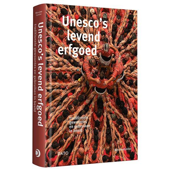 Unesco's levend erfgoed 9789462263697  Lecturis Dato  Fotoboeken Wereld als geheel