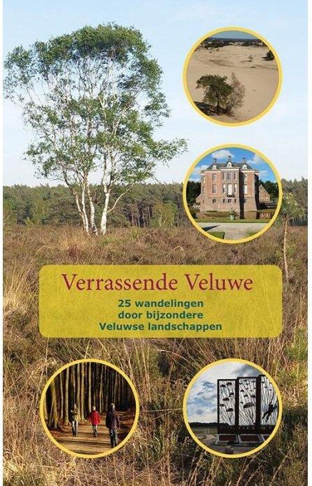 Verrassende Veluwe | wandelgids 9789491899355  Anoda   Wandelgidsen Arnhem en de Veluwe