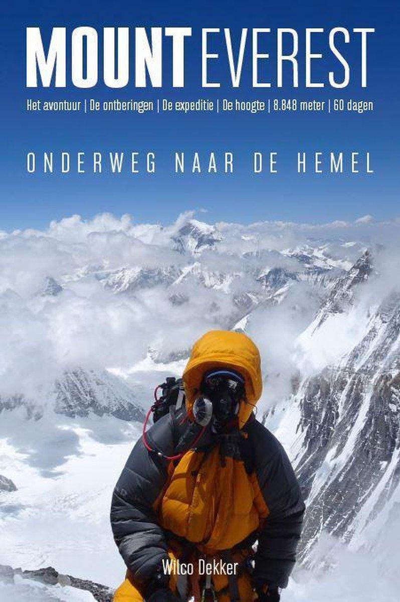 Mount Everest | Wilco Dekker 9789493160392 Wilco Dekker Edicola   Klimmen-bergsport Nepal