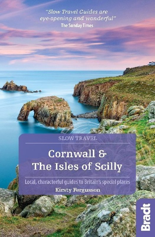 Go Slow: Cornwall & the Isles of Scilly 9781784776114  Bradt Go Slow  Reisgidsen Zuidwest-Engeland, Cornwall, Devon, Somerset, Dorset