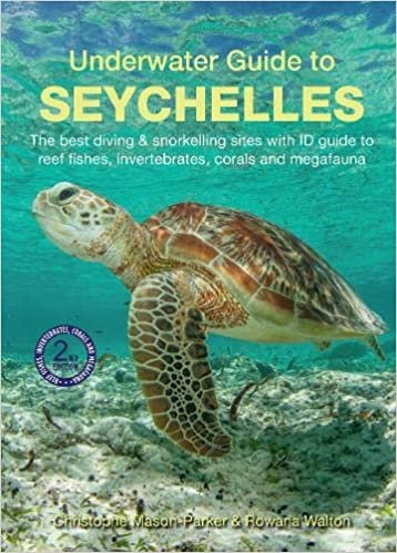 Underwater Guide to the Seychelles 9781912081271  John Beaufoy Publishing   Duik sportgidsen Seychellen, Reunion, Comoren, Mauritius