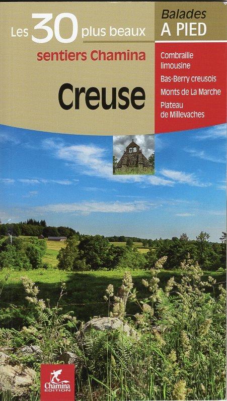La Creuse   wandelgids 9782844664839  Chamina Guides de randonnées  Wandelgidsen Creuse, Corrèze